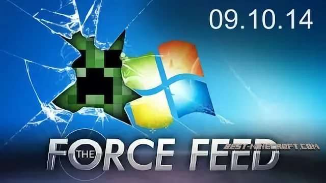Force Feed